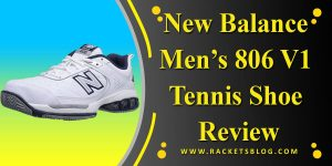 New_Balance_Mens_806_V1_Tennis_Shoe_Review